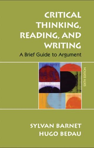 Critical Thinking, Reading, and Writing A Brief Guide to Argument 6th 2008 edition cover