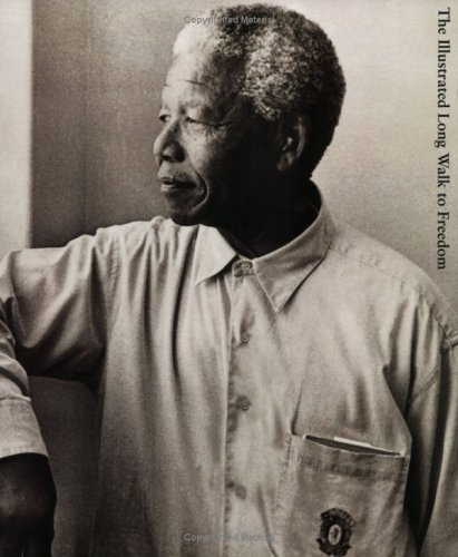 The Illustrated Long Walk to Freedom N/A edition cover