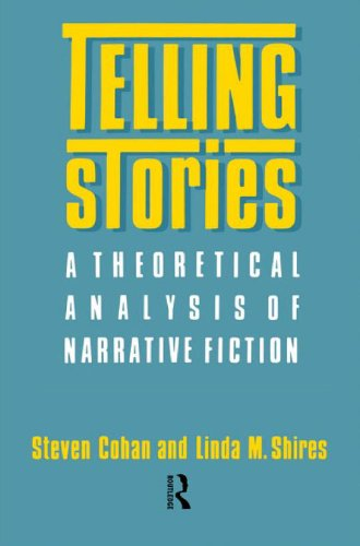 Telling Stories A Theoretical Analysis of Narrative Fiction  1988 edition cover