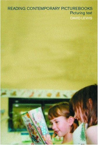 Reading Contemporary Picturebooks Picturing Text  2001 edition cover
