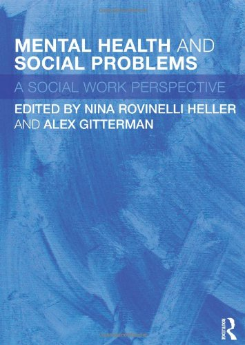 Mental Health and Social Problems A Social Work Perspective  2011 edition cover