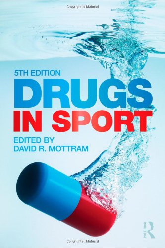 Drugs in Sport  5th 2011 (Revised) edition cover