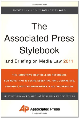 Associated Press Stylebook and Briefing on Media Law 2011  45th 2011 edition cover