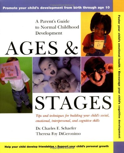 Ages and Stages A Parent's Guide to Normal Childhood Development  2000 edition cover