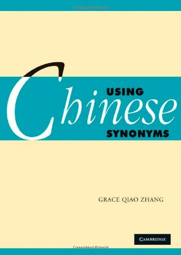 Using Chinese Synonyms   2010 9780521617871 Front Cover