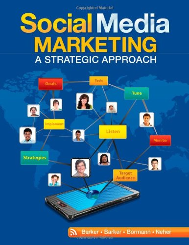 Social Media Marketing A Strategic Approach  2013 9780538480871 Front Cover