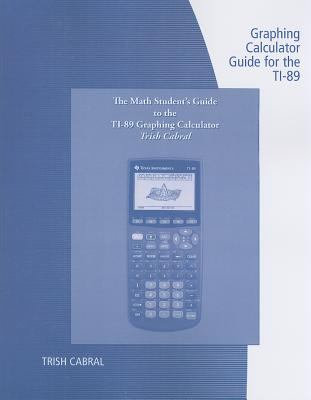 TI-89 Graph Calculator  2nd 2010 9780538493871 Front Cover