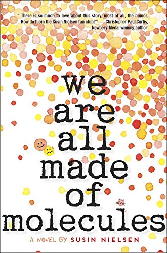 We Are All Made of Molecules   2015 9780553496871 Front Cover