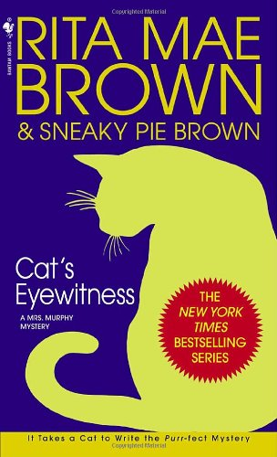 Cat's Eyewitness A Mrs. Murphy Mystery N/A 9780553582871 Front Cover