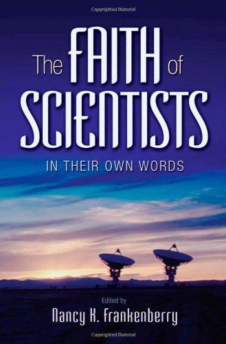 Faith of Scientists In Their Own Words  2008 edition cover