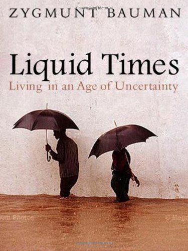 Liquid Times Living in an Age of Uncertainty  2007 edition cover