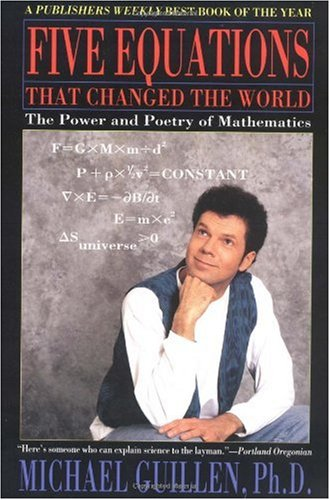 Five Equations That Changed the World The Power and Poetry of Mathematics N/A edition cover