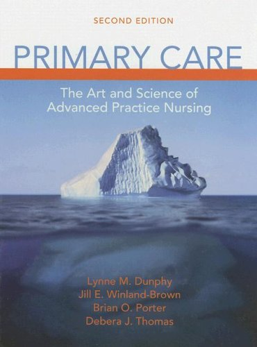 Primary Care The Art and Science of Advanced Practice Nursing 2nd 2007 (Revised) edition cover