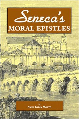 Seneca's Moral Epistles   2001 9780865164871 Front Cover