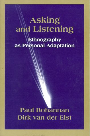 Asking and Listening Ethnography As Personal Adaptation  1998 edition cover