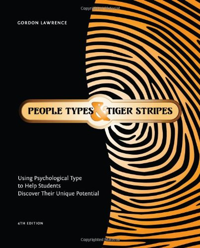 People Types and Tiger Stripes Using Psychological Type to Help Students Discover Their Unique Potential 4th 2009 edition cover