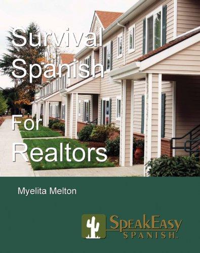 SpeakEasy's Survival Spanish for Realtors  2006 9780978699871 Front Cover