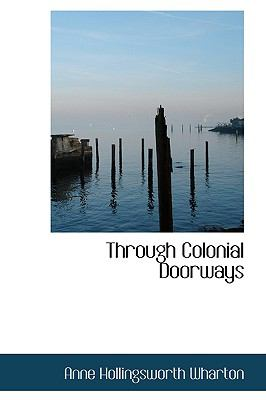 Through Colonial Doorways:   2009 edition cover