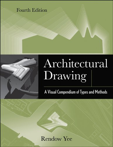 Architectural Drawing A Visual Compendium of Types and Methods 4th 2012 edition cover
