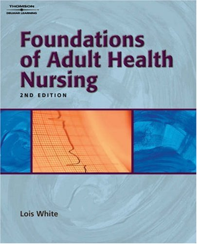 Foundations of Adult Health Nursing  2nd 2005 (Guide (Pupil's)) edition cover
