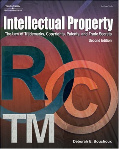 Intellectual Property for Paralegals The Law of Trademarks, Copyrights, Patents and Trade Secrets 2nd 2005 (Revised) 9781401842871 Front Cover
