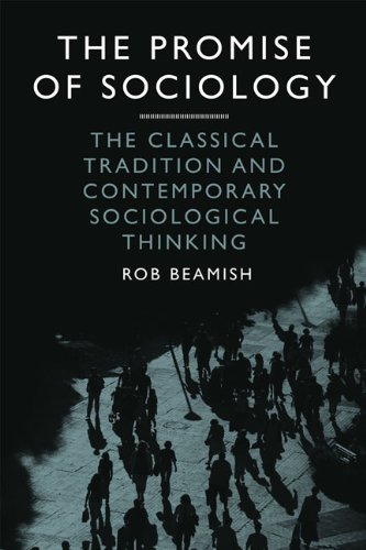 Promise of Sociology The Classical Tradition and Contemporary Sociological Thinking  2010 9781442601871 Front Cover