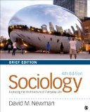 Sociology Exploring the Architecture of Everyday Life, Brief Edition 4th 2015 edition cover