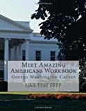Meet Amazing Americans Workbook: George Washington Carver  N/A 9781489509871 Front Cover