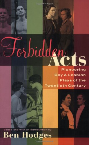 Forbidden Acts Pioneering Gay and Lesbian Plays of the Twentieth Century  2003 edition cover