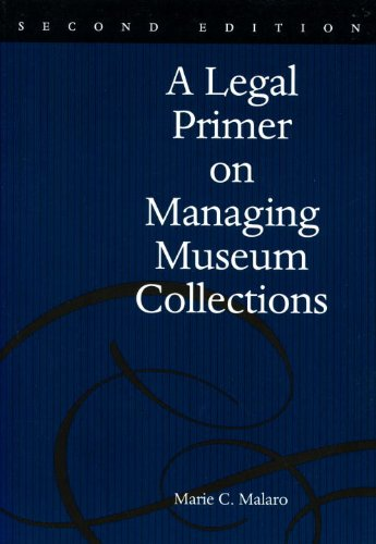 Legal Primer on Managing Museum Collections  2nd 1998 edition cover