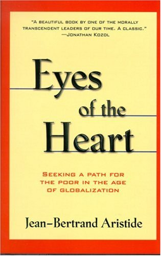 Eyes of the Heart Seeking a Path for the Poor in the Age of Globalization N/A 9781567511871 Front Cover