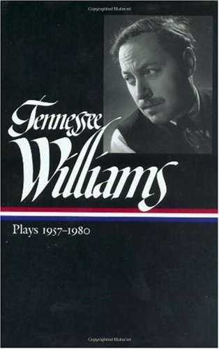 Tennessee Williams Plays, 1957-1980  2000 edition cover