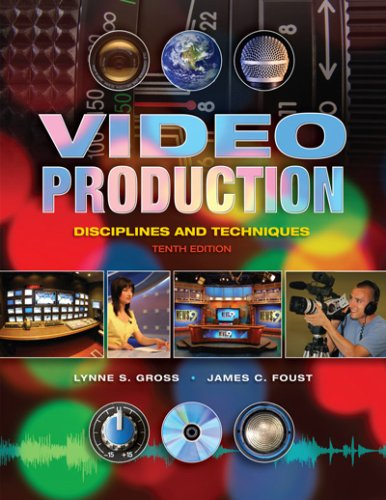 Video Production Disciplines and Techniques 10th 2009 (Revised) edition cover