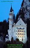 Christmas Miracle of Castle Neuschwanstein N/A 9783839137871 Front Cover
