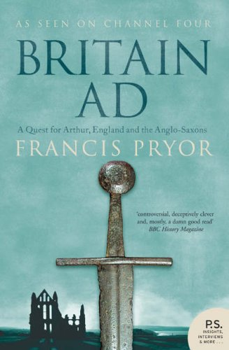 Britain AD A Quest for Arthur, England and the Anglo-Saxons  2005 (Movie Tie-In) edition cover