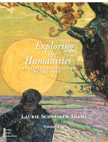 Exploring the Humanities Creativity and Culture in the West; Volume 2  2006 9780130490872 Front Cover