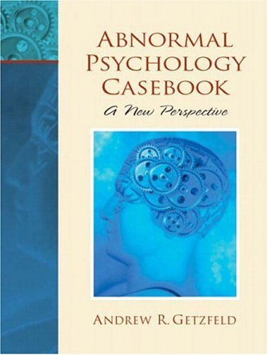 Abnormal Psychology Casebook A New Perspective  2004 edition cover