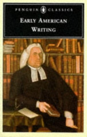 Early American Writing  N/A 9780140390872 Front Cover