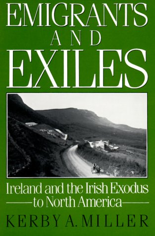 Emigrants and Exiles Ireland and the Irish Exodus to North America  1985 edition cover