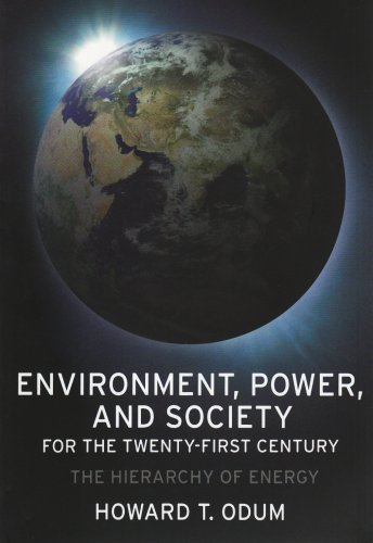 Environment, Power, and Society for the Twenty-First Century The Hierarchy of Energy  2007 edition cover