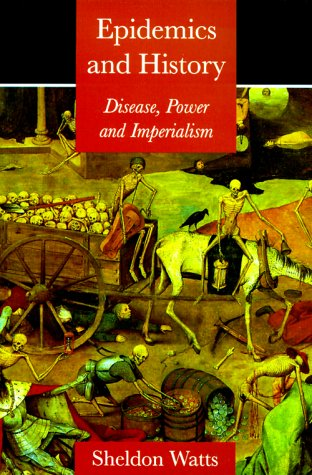 Epidemics and History Disease, Power and Imperialism  1999 edition cover