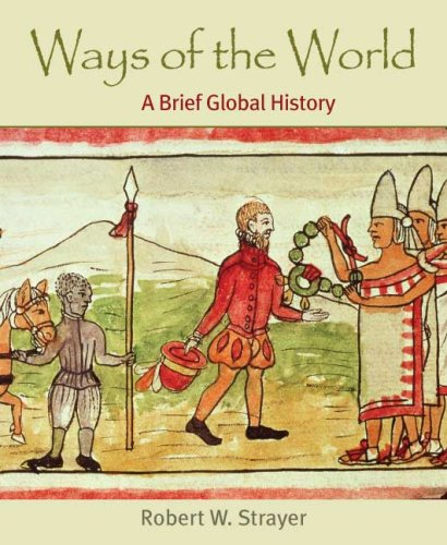 Ways of the World A Brief Global History N/A edition cover
