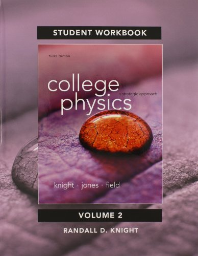 Student's Workbook for College Physics A Strategic Approach Volume 2 (Chs. 17-30) 3rd 2015 edition cover