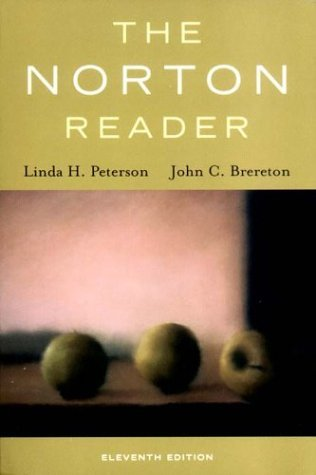 Norton Reader An Anthology of Nonfiction Prose 11th 2003 9780393978872 Front Cover