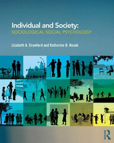 Individual and Society Sociological Social Psychology  2014 9780415889872 Front Cover