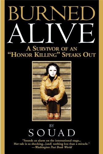 Burned Alive A Survivor of an Honor Killing Speaks Out  2004 edition cover