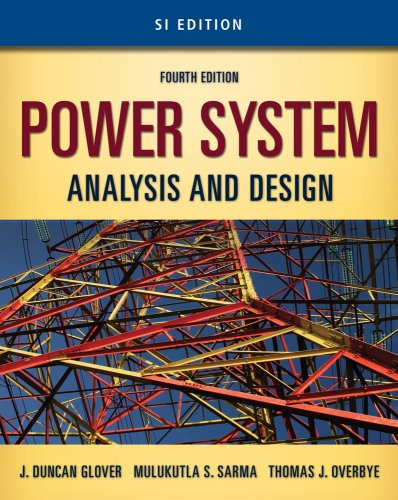 Power System Analysis and Design  4th 2010 9780495667872 Front Cover