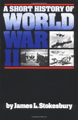 Short History of World War II  N/A edition cover