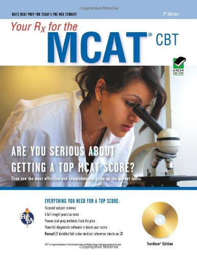 Your Rx for the MCAT CBT Are You Serious about Getting a Top MCAT Score? 7th (Revised) 9780738603872 Front Cover