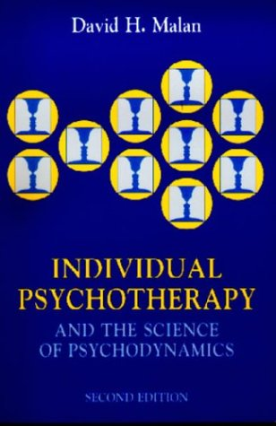 Individual Psychotherapy and the Science of Psychodynamics  2nd 1995 (Revised) edition cover